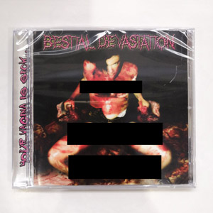BESTIAL DEVASTATION Your Vagina Is Sick