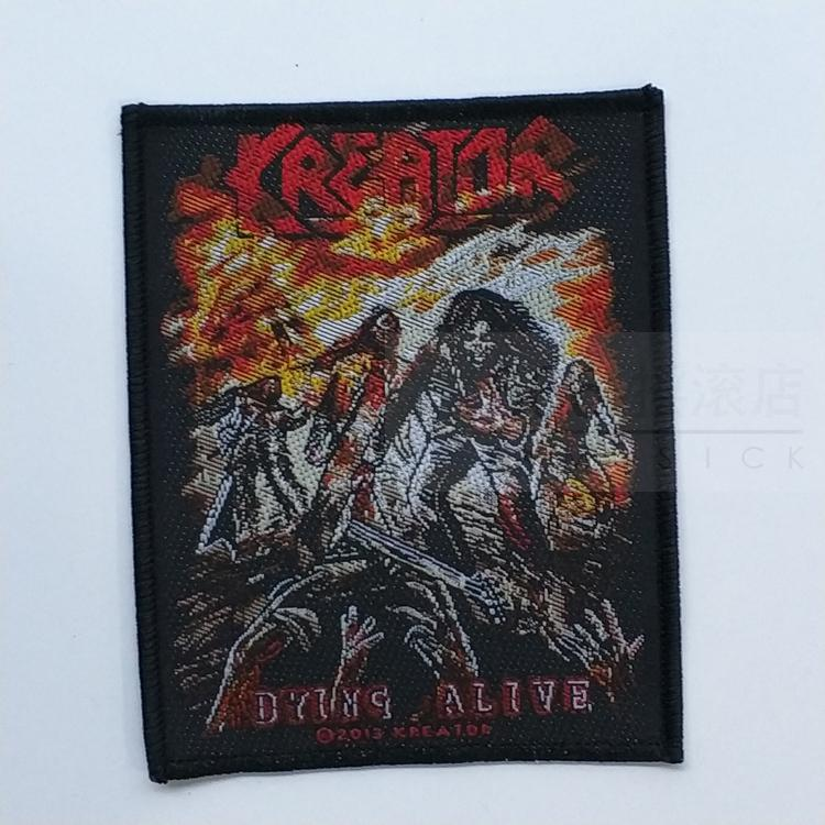 KREATOR 官方进口原版 Dying Alive (Woven Patch)