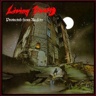 LIVING DEATH - Protected From Reality