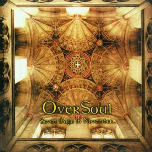 OVERSOUL - Seven Days in November