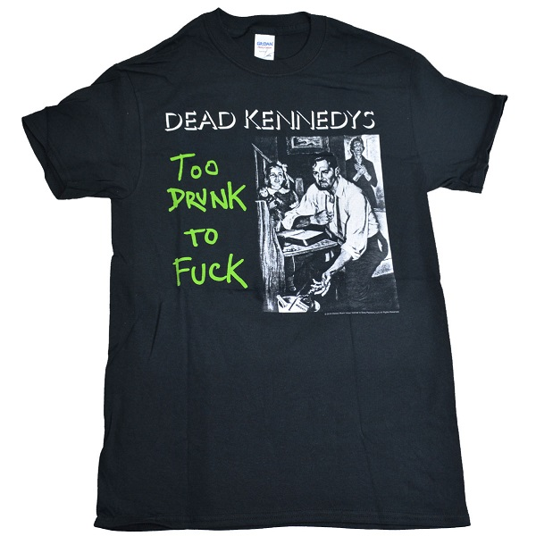 DEAD KENNEDYS 官方原版 Too Drunk To Fvck Album (TS-S)