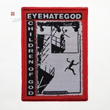 EYEHATEGOD 进口原版 Children of God (Woven Patch)