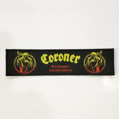 CORONER 进口原版 Punishment For Decadence (Woven Patch)